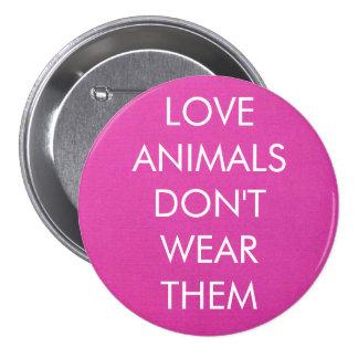 Los animales del amor no los llevan botón pin