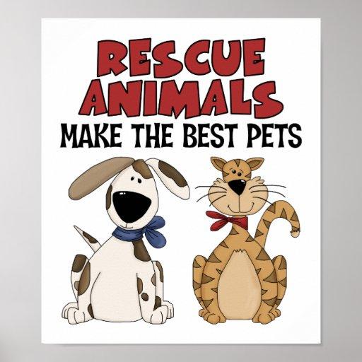 Los animales del rescate hacen los mejores mascota poster