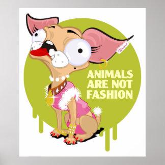 ¡Los animales no son moda! Póster