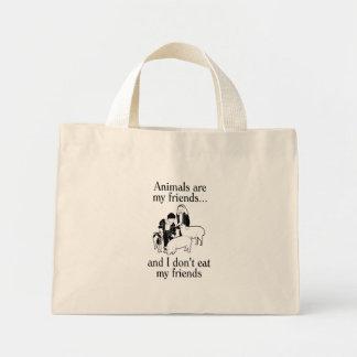 Los animales son mis amigos and que yo no como a bolsas