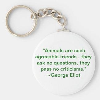 Los animales son tales amigos conformes llavero redondo tipo pin
