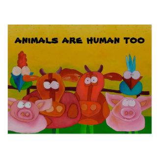 """los """"animales son también"""" postal humana"""