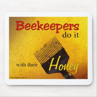 Los apicultores lo hacen con su miel - Mousepad