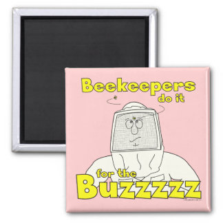 Los apicultores lo hacen para el Buzzzzz - imán
