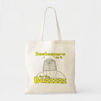 Los apicultores lo hacen para el Buzzzzz - tote Bolsa Tela Barata
