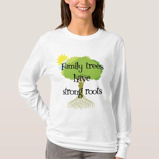 Los árboles de familia tienen raíces fuertes playera