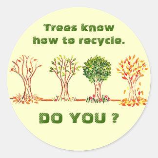 Los árboles saben reciclar. ¿Hace usted? mensaje Pegatinas Redondas