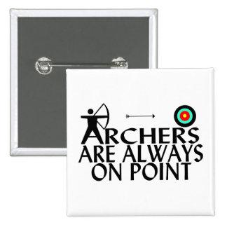 Los Archers están siempre en punto Pin Cuadrado