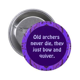 los archers nunca mueren perno pin redondo 5 cm
