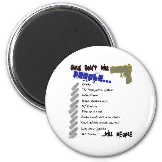 Los armas no matan a gente imán de frigorífico