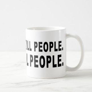 Los armas no matan a gente taza de café