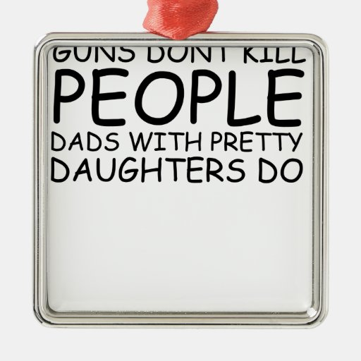 Los armas no matan a la gente, camiseta divertida  ornato