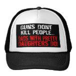Los armas no matan a la gente, papá divertido/hija gorro