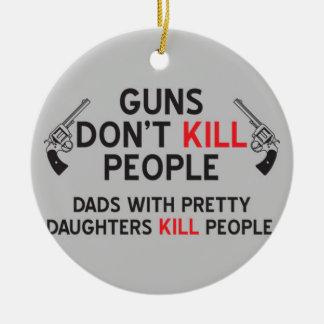 los armas no matan a papás de la gente con las adorno navideño redondo de cerámica
