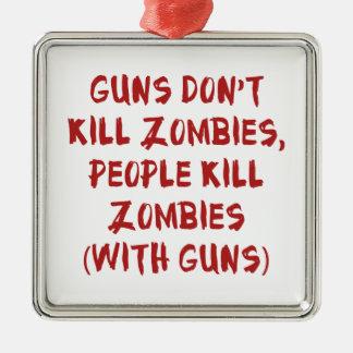 Los armas no matan a zombis adorno navideño cuadrado de metal