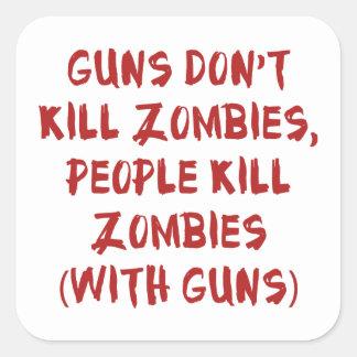 Los armas no matan a zombis pegatina cuadrada
