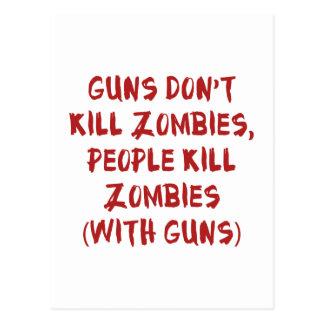 Los armas no matan a zombis postal