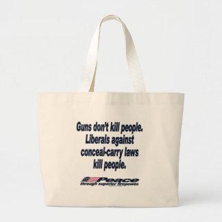 Los armas no matan al bolso de la gente bolsa tela grande