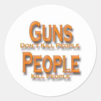Los armas no matan al naranja de la gente de la etiquetas redondas