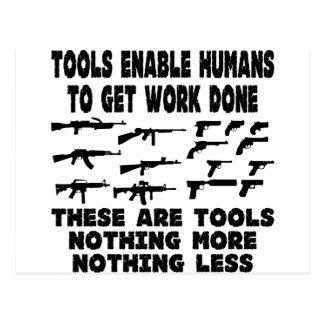 Los armas son herramientas nada más y nada menos postal