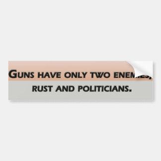Los armas tienen solamente dos enemigos; moho y po pegatina para auto