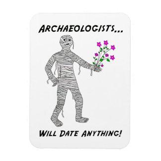Los arqueólogos fecharán cualquier cosa los pegati imán flexible
