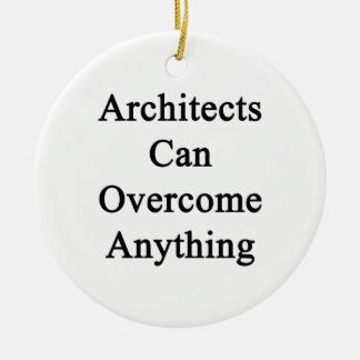 Los arquitectos pueden superar cualquier cosa adorno para reyes