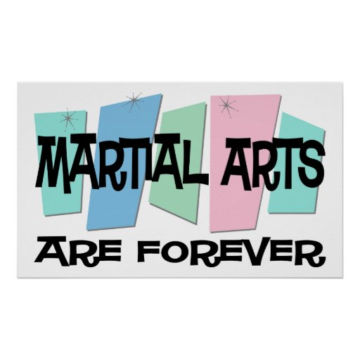 Los artes marciales son Forever Posters