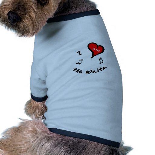 los artículos de vals - corazón de I el vals Camiseta De Mascota