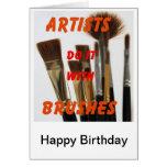 los artistas lo hacen con los cepillos felicitaciones
