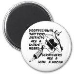 Los artistas profesionales del tatuaje son una raz iman de nevera