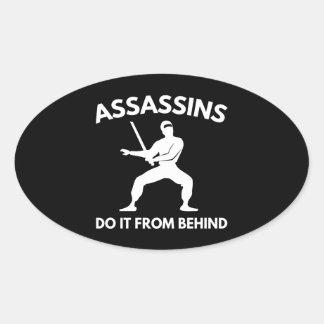 Los asesinos lo hacen de detrás pegatina ovalada