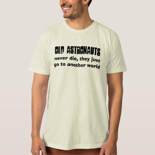 Los astronautas nunca mueren humor camisas