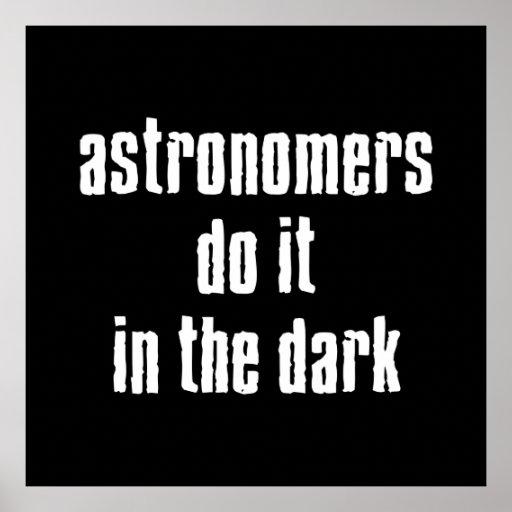 Los astrónomos lo hacen poster