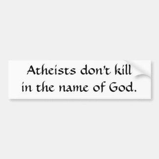 Los ateos no hacen killin el nombre de dios pegatina para auto