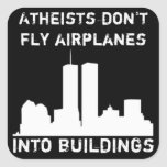 Los ateos no vuelan los aeroplanos en edificios calcomanía cuadradas