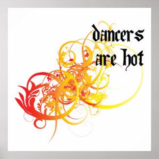 Los bailarines son calientes posters