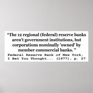 Los bancos de Federal Reserve no son gobierno Posters