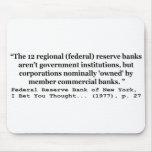 Los bancos de Federal Reserve no son gobierno Alfombrilla De Raton