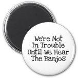 Los banjos significan problema imán redondo 5 cm