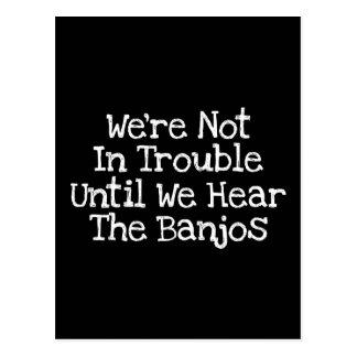 Los banjos significan problema tarjetas postales