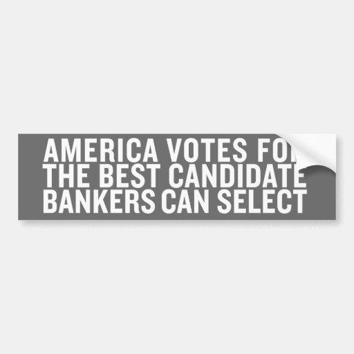 Los banqueros de los votos de América seleccionan  Pegatina De Parachoque