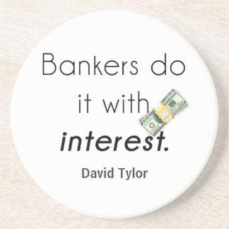 ¡Los banqueros lo hacen! Posavasos Cerveza