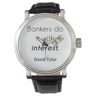 ¡Los banqueros lo hacen! Relojes