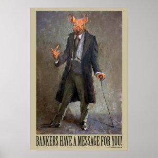 Los banqueros tienen un mensaje para usted - póster