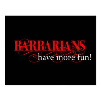 ¡Los bárbaros se divierten más! Postales