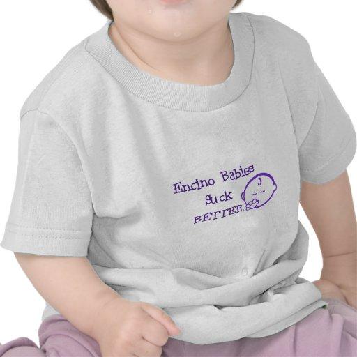 Los bebés de Encino chupan mejor Camisetas