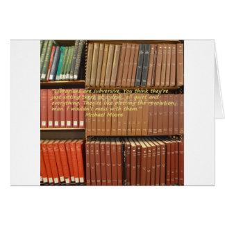 Los bibliotecarios son cita subversiva de Michael Tarjeta De Felicitación