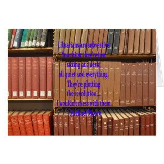 Los bibliotecarios son subversivos tarjeta de felicitación