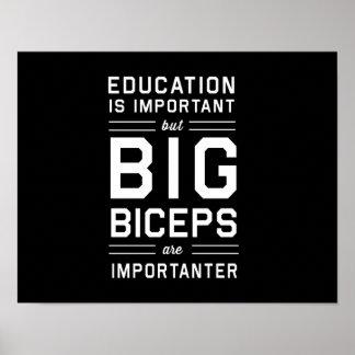 Los bíceps grandes son Importanter Póster